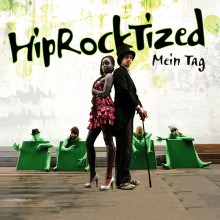 HipRockTized_Mein_Tag_(Cover-Web_1440x1440)